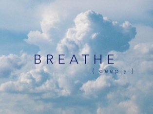 Breathe Deeply 2